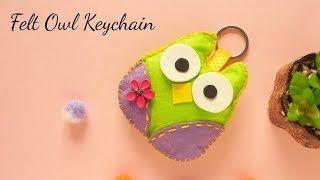DIY Felt Keychain | Felt Owl Keychain | How to make Keychain