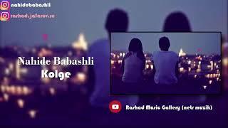 NAHIDE BABASHLI KOLGE