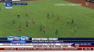 Atletico Madrid Beat Super Eagles 3 2 In Int'l Friendly