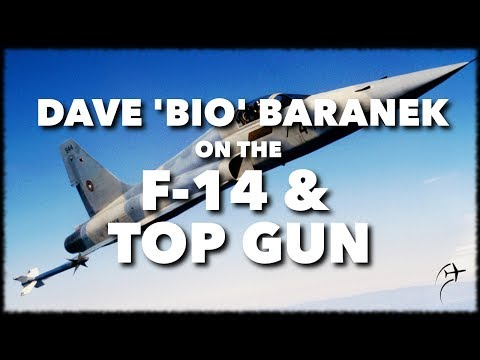 Interview with Dave 'BIO' Baranek on the F-14 and TopGun