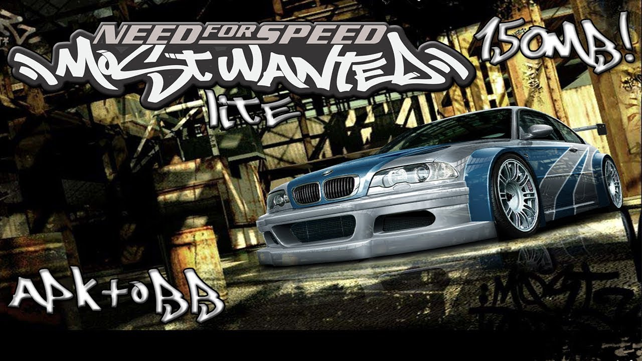 NEED FOR SPEED MOST WANTED LITE (150 MB) OFICIAL [APK+OBB] PARA TODOS  ANDROID