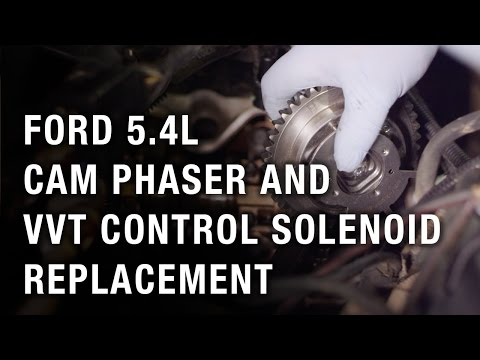Ford 5 4L Cam Phaser and VVT Control Solenoid Replacement
