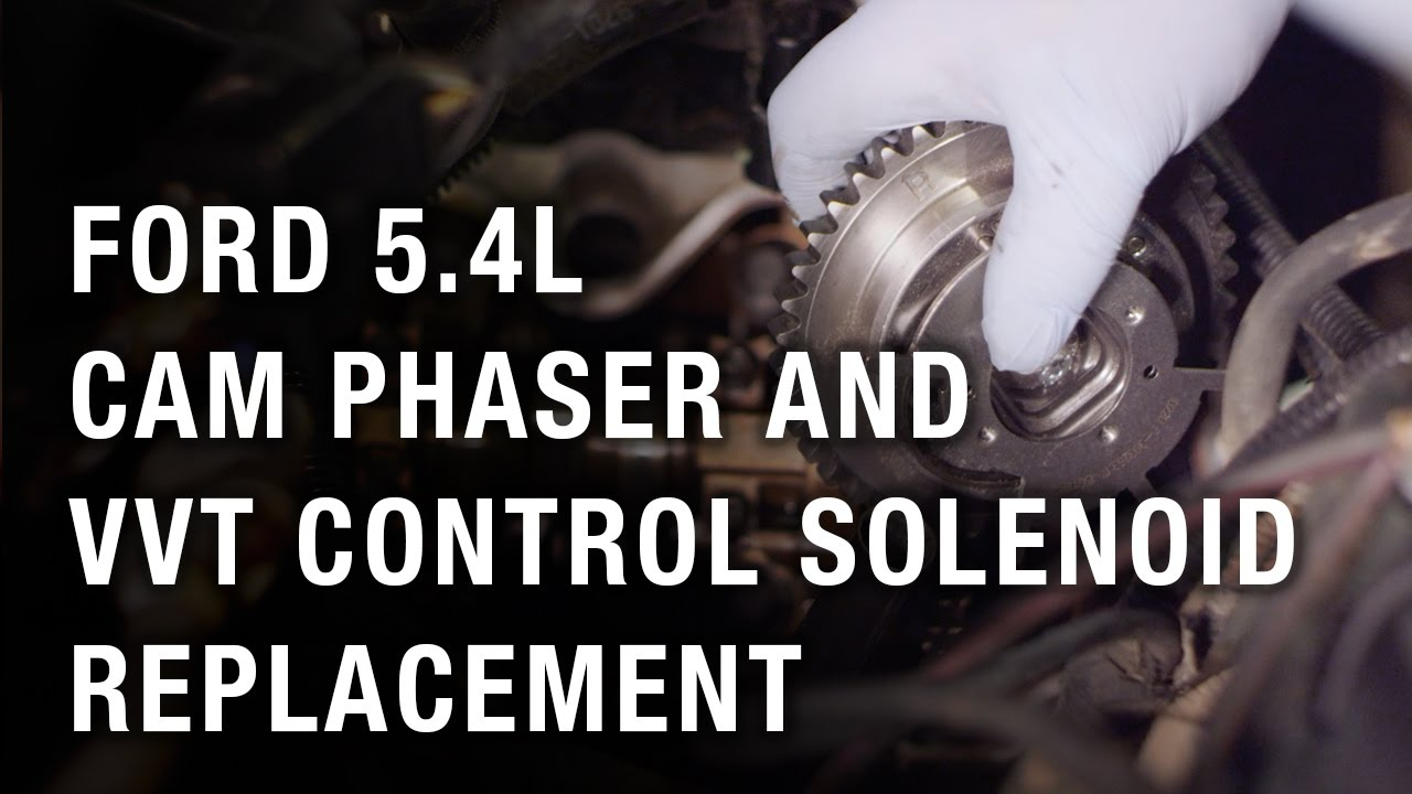 hight resolution of ford 5 4l cam phaser and vvt control solenoid replacement