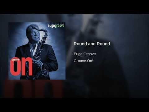Euge groove - Round & round