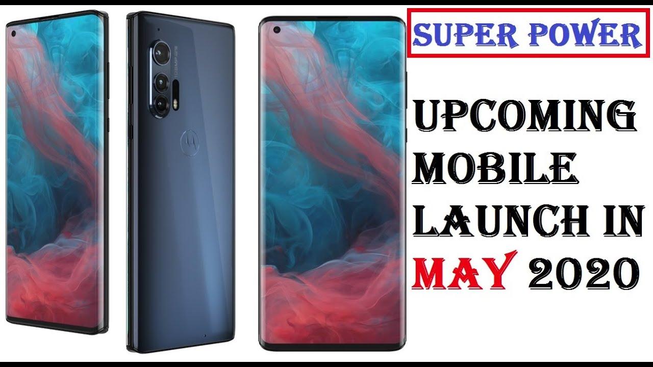 Upcoming Smartphone Launch In May 2020 | Motorola Edge ...