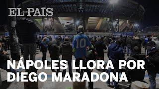 Nápoles llora la pérdida de Maradona