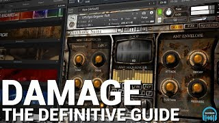 Heavyocity DAMAGE - The Definitive Guide