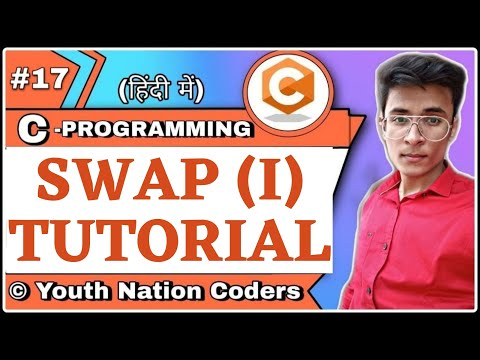 Swapping Of Two Numbers Using Third Variable | C Code | Program | YNC