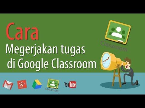 cara-mengerjakan-tugas-di-google-classroom