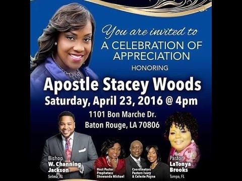Celebration of Appreciation for Apostle Stacey Woods