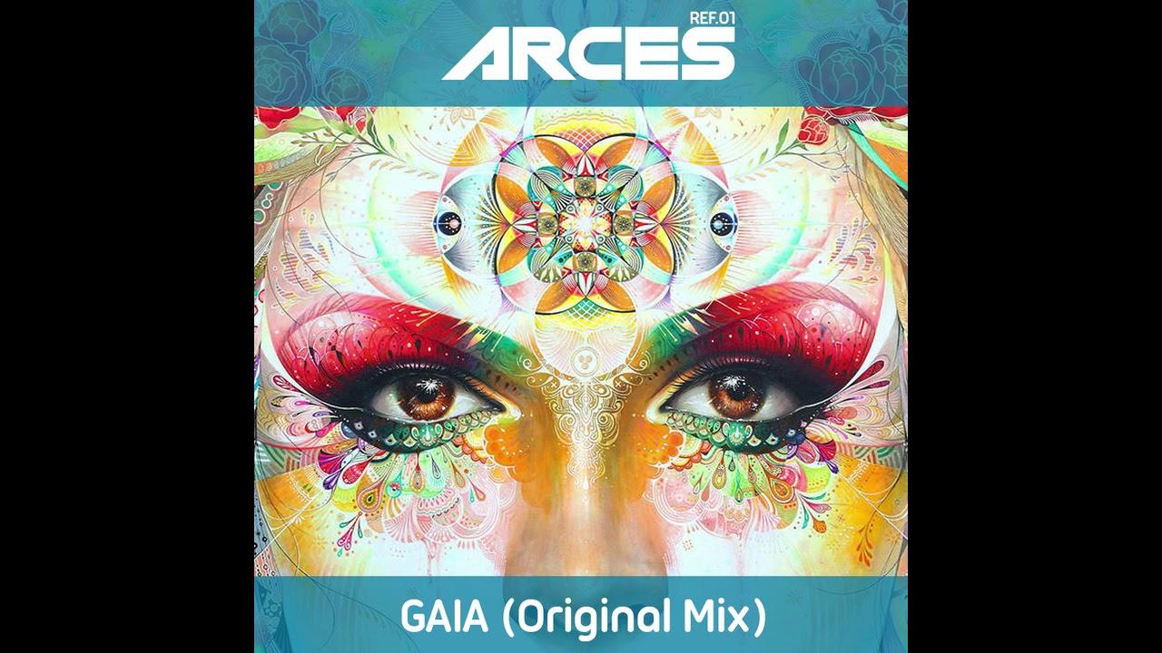 Arces - Gaia (Original Mix)