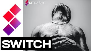 SWITCH | Splash Music App