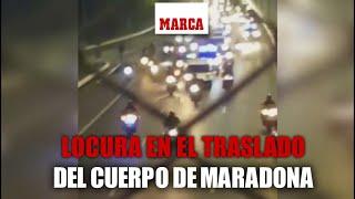 Locura en el traslado del cuerpo de Maradona al velatorio  I MARCA