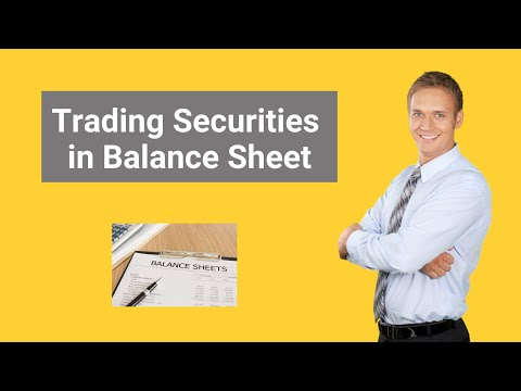 Trading Securities In Balance Sheet | Example | Journal Entries