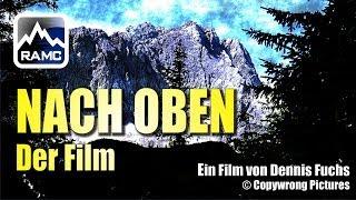 NACH OBEN - Der Film (Westgrat-Klettersteig Zugspitze)