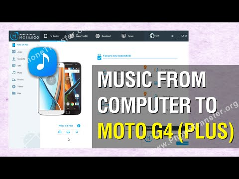 How to Transfer Music from Computer to Moto G4 Plus; Put Songs on Moto G4 Plus