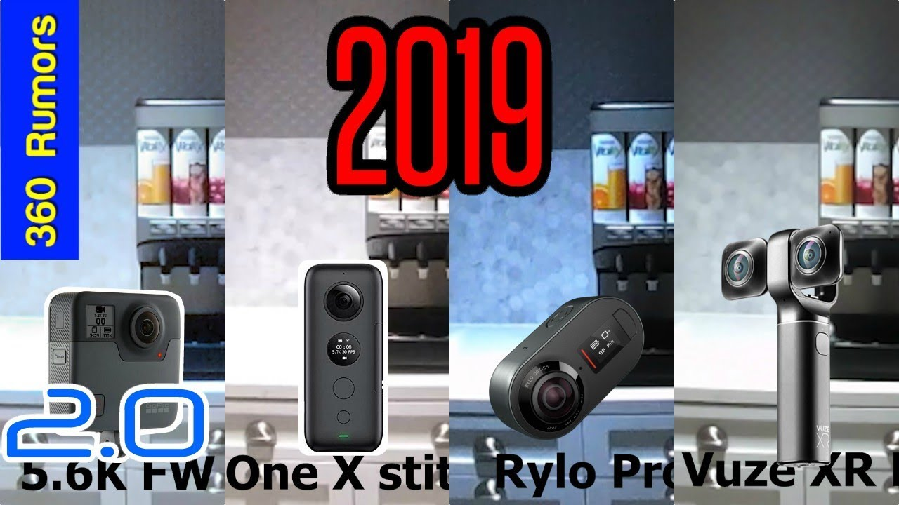 GoPro Fusion 2 0 5 6K update vs Insta360 One X, Rylo 5 8K and Vuze XR (Jan  2019)