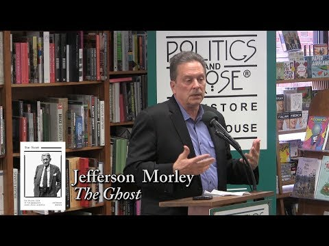 "Jefferson Morley, ""The Ghost"""
