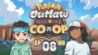 WE ARE SO UNDERLEVELED! - Pokémon Outlaw Nuzlocke Co-Op w/ Sacred! Episode #08