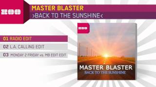 Master Blaster - Back To The Sunshine (Radio Edit)