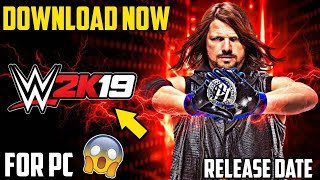 🔥WWE 2K19 FOR PC !!! RELEASE DATE LEAKED ✔️ !!! MUST WATCH !!!