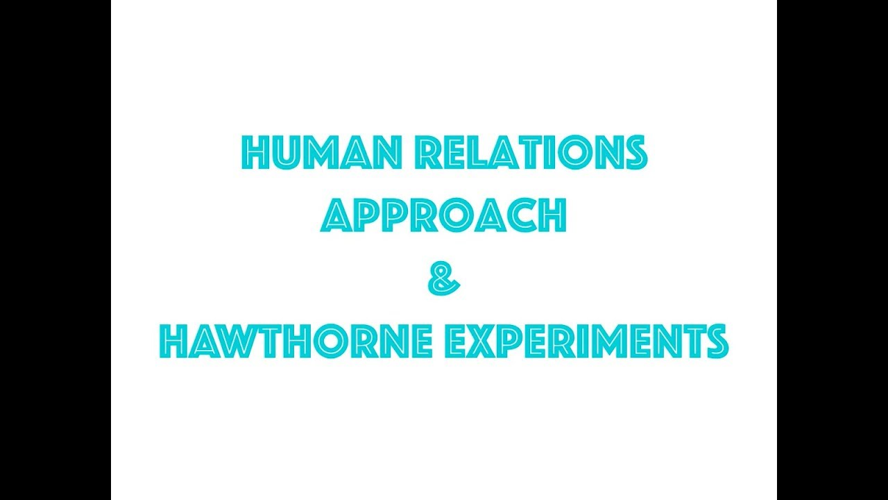 Human Relations Approach Hawthorne Experiments Explained In Great Book Wiring Observation Room Experiment Detail