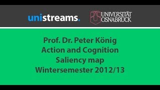 06. Video Action and Cognition WS 12/13 - Saliency map - unistreams