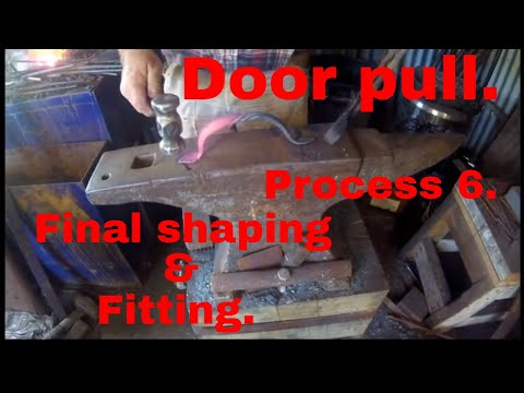 Door pull. Process 6. Final shaping and fitting.