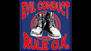 Watch Evil Conduct Its Up To You video