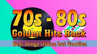 Greatest Hits Golden Oldies - 70s & 80s Best Songs - Oldies but Goodies