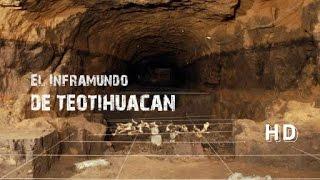 El inframundo de Teotihuacán,  El Misterioso Tunel  de la Priramide de Quetzalcoalt