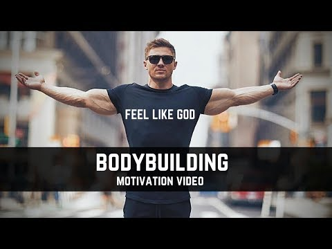 Bodybuilding Motivation Video - Feel Like GOD | 2018