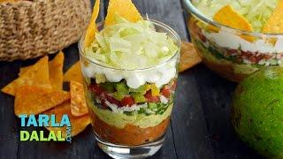 7 Layered Mexican Dip by Tarla Dalal