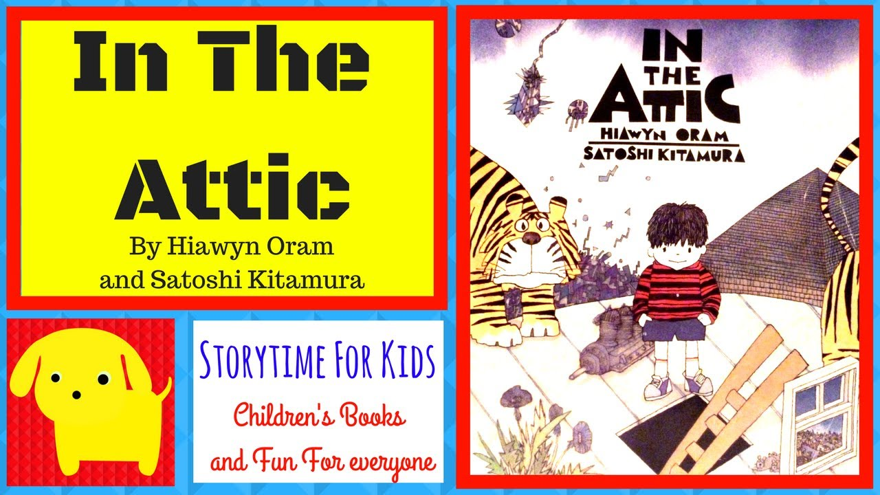 In The Attic A Children S Story About Imagination And Having Fun Esl