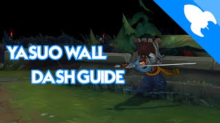 Yasuo Wall Dash Guide - League of Legends