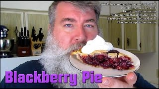 How To Make Blackberry Pie - Day 16,697