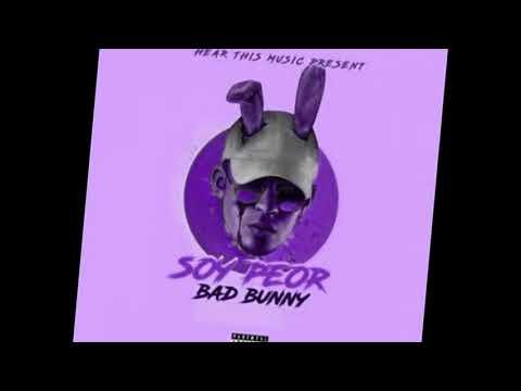 Soy peor (letra) bad bunny