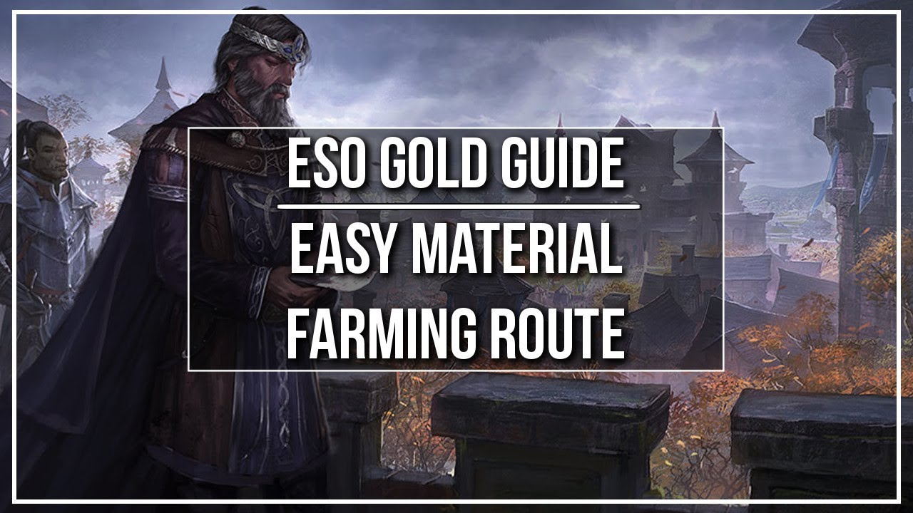 ESO: Best gold farming spot? (UPDATED: September 2019