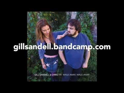 Gill Sandell & Chris T-T - Walk Away Walk Away - 'Birds' ALBUM TRAILER