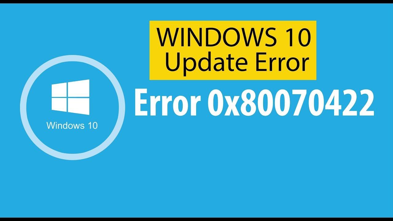 0x80070422 fix