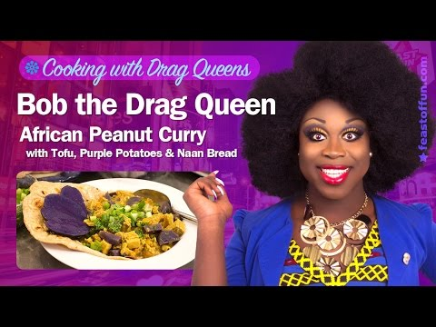 Bob the Drag Queen - African Peanut Curry w/ Tofu, Purple Potatoes & Naan Bread