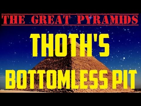 GREAT PYRAMIDS | THE REAL BOTTOMLESS PIT (A MUST SEE!)