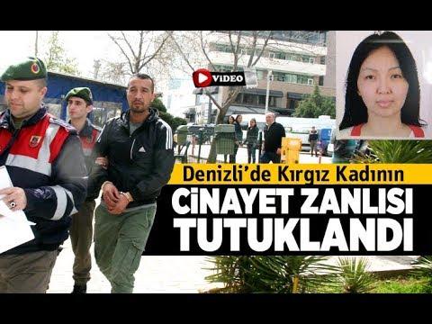 Denizli'de Kırgız kadının cinayet zanlısı tutuklandı - Denizli Haberleri - HABERDENİZLİ.COM