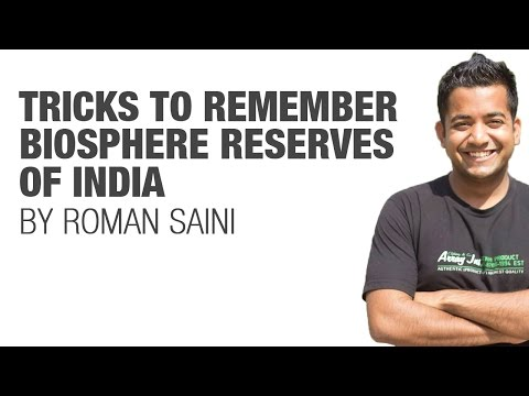 Tricks to remember Biosphere Reserves of India by Roman Saini {UPSC CSE/IAS, SSC CGL/CHSL, Bank PO}