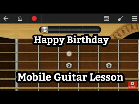 Happy Birthday Song Guitar Tabsnotes Lesson On Walkband Android