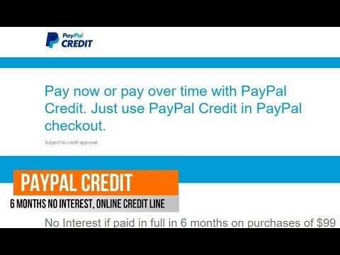Stores That Accept Paypal Credit Online >> Paypal Credit Online Line Of Credit For Shopping With 6 Months No Interest For Items Over 99