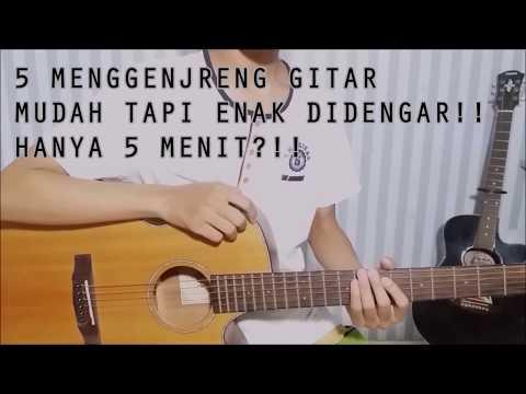 Belajar Genjrengan Gitar SIMPLE Tapi ENAK!!!