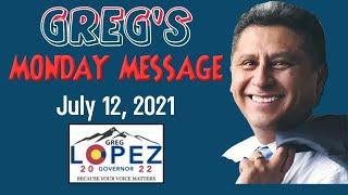 Greg's Monday Message - 07 12 2021