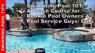 Swimming Pool 101: A Crash Course for Rookies(, 2017-05-05T20:54:10.000Z)