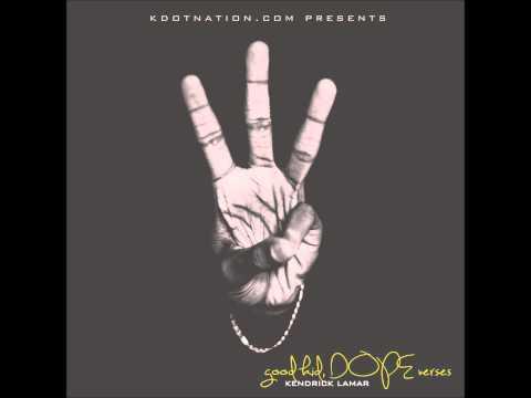 Kendrick Lamar   Blessed {good kid, DOPE verses} ~Bonus~
